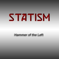 Statism, the Hammer of Liberals