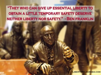 Franklin Liberty for Safety Saying