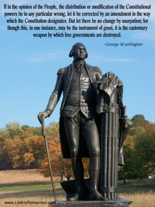 George Washington knew the power of the Constitution.